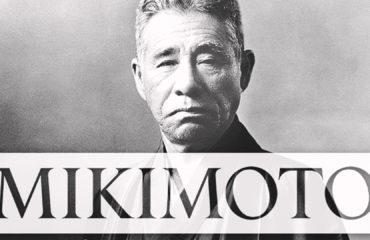 Mikimoto Kōkichi: Ο βασιλιάς των μαργαριταριών