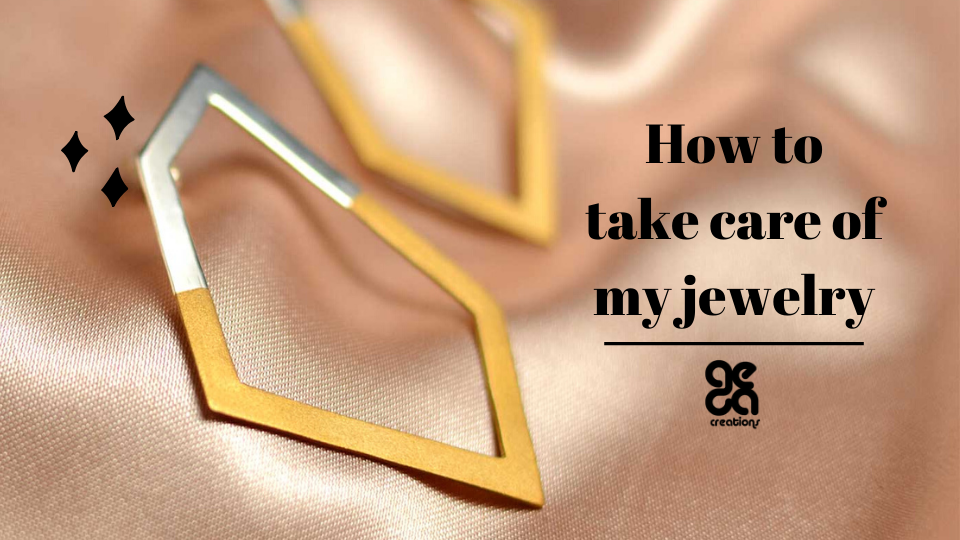 how to take care of my jewelry