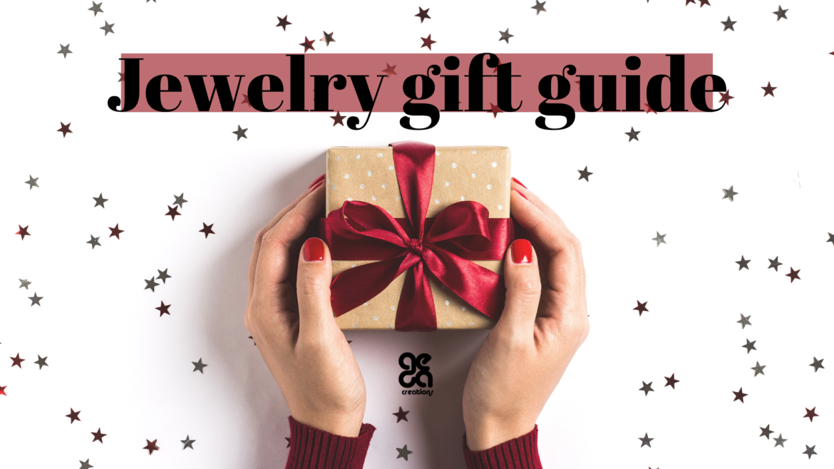 Jewelry gift guide: How to choose the perfect Christmas gifts